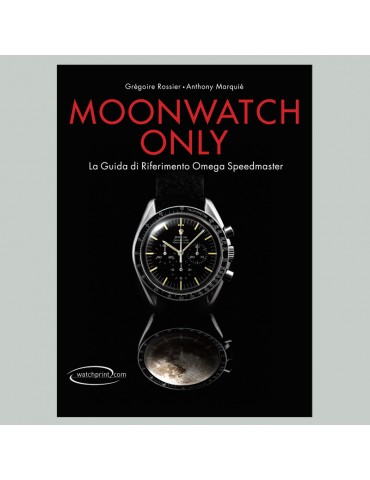 Moonwatch Only - La guida...