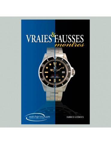 Vraies et fausses montres