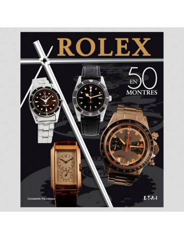 Rolex en 50 montres