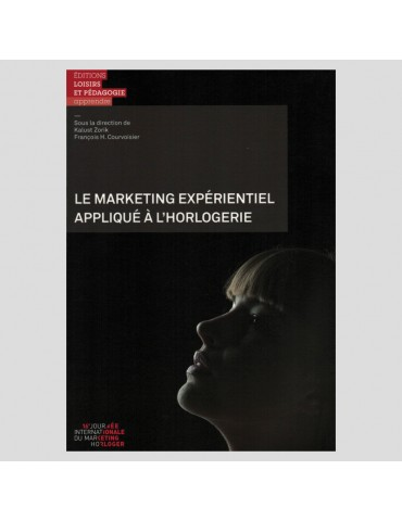 Le marketing expérientiel...