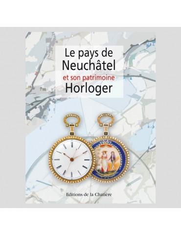 Le pays de Neuchâtel et son...