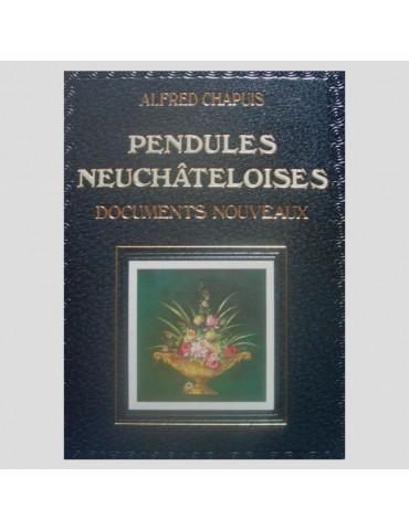 Pendules Neuchâteloises....