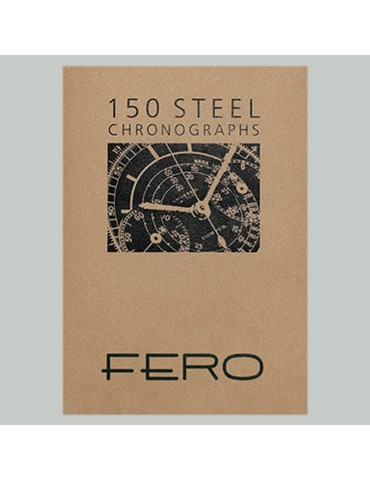 FERO 150 Steel Chronographs
