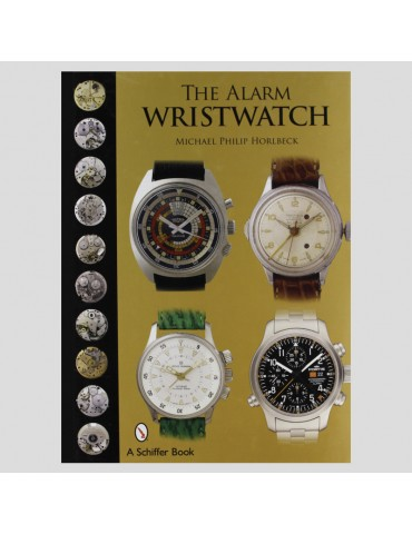 The Alarm Wristwatch: The...