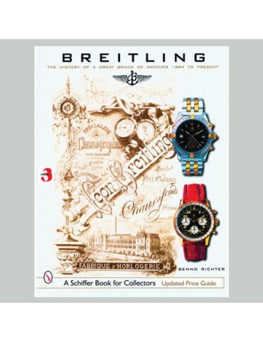 Breitling: The History of a...