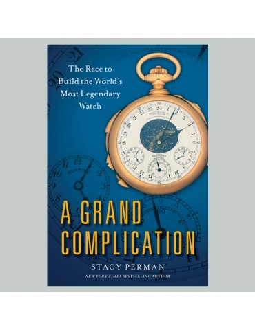 A Grand Complication, The...