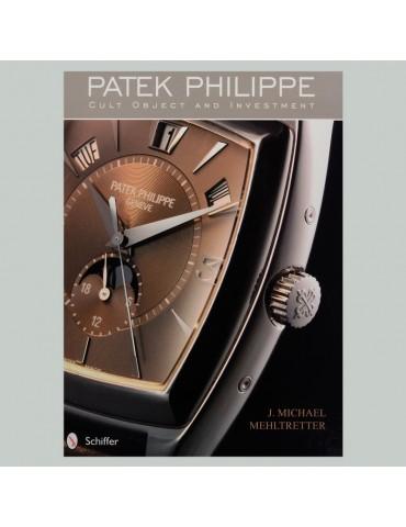 Patek Philippe: Cult Object...